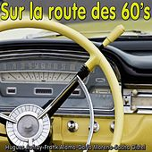Sur la route des 60's, Vol. 1 by Various Artists