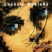 Play & Download Adagio by Charlie Mariano | Napster