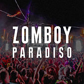 Play & Download Paradiso by Zomboy | Napster