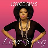 Love Song by Joyce Sims