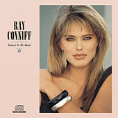 Play & Download Always In My Heart by Ray Conniff | Napster