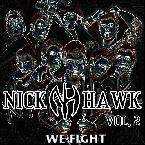 Play & Download We Fight by Nick Hawk | Napster