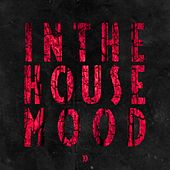 In the House Mood, Vol. 10 by Various Artists