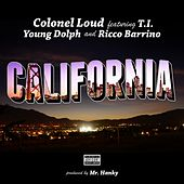 Play & Download California (feat. Ricco Barrino & Young Dolph) - Single by Colonel Loud | Napster
