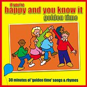 If You're Happy And You Know It - Golden Time by Kidzone