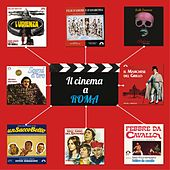 Play & Download Il cinema a Roma (Le colonne sonore dei film ambientati nella città eterna) by Various Artists | Napster