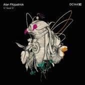Play & Download U Said U by Alan Fitzpatrick | Napster