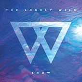 Play & Download Snow - Single by The Lonely Wild | Napster