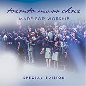 Made for Worship (Special Edition) by Toronto Mass Choir