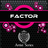 Play & Download Factor Works by Factor | Napster