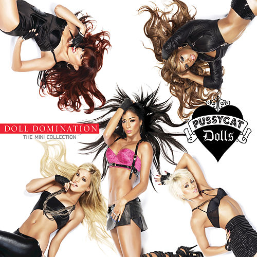 Play & Download Doll Domination - The Mini Collection by Pussycat Dolls | Napster