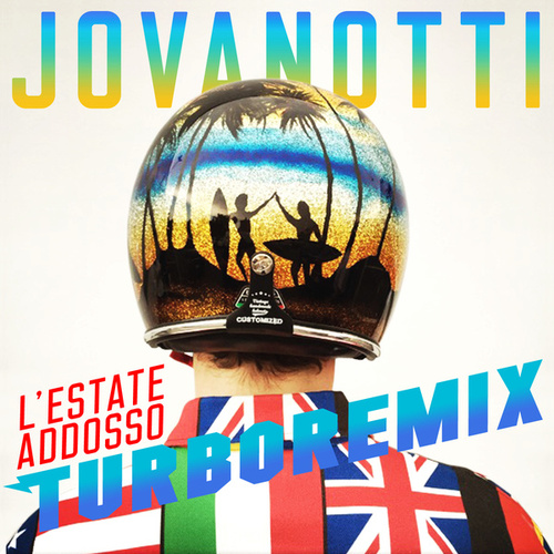 Play & Download L'Estate Addosso Turbo Remix by Jovanotti | Napster