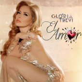 Play & Download El Amor by Gloria Trevi | Napster