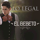 Lo Legal by El Bebeto
