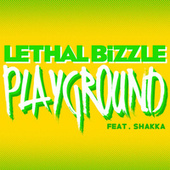 Play & Download Playground by Lethal Bizzle | Napster