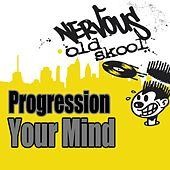 Play & Download Your Mind by Progression | Napster