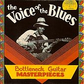 The Voice of the Blues: Bottleneck Guitar Masterpieces by Various Artists