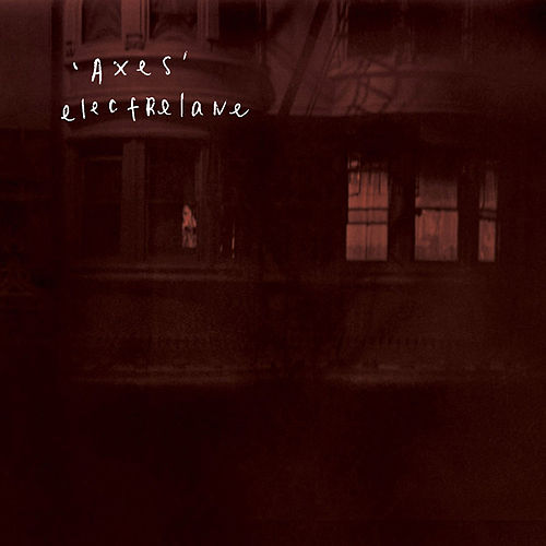 Axes by Electrelane