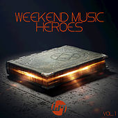Play & Download Weekend Music Heroes, Vol. 4 by Various Artists | Napster