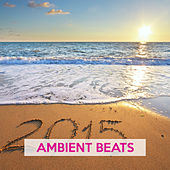 Play & Download Ambient Beats by Various Artists | Napster