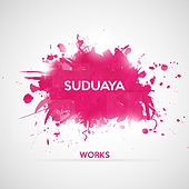 Suduaya Works by Various Artists