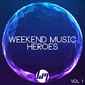 Weekend Music Heroes, Vol. 3 by Various Artists