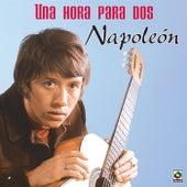 Play & Download Una Hora para Dos by Napoleon | Napster