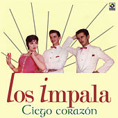 Play & Download Ciego Corazon by Impala | Napster
