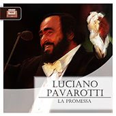 Play & Download La promessa by Luciano Pavarotti | Napster
