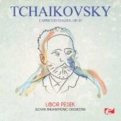Tchaikovsky: Capriccio Italien, Op. 45 (Digitally Remastered) by Libor Pesek