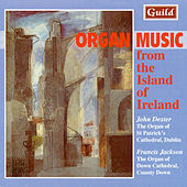 Organ Music from the Island of Ireland by Various Artists