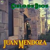Play & Download Cielo de Dios by Juan Mendoza | Napster