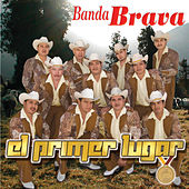 Play & Download El Primer Lugar by Banda Brava | Napster