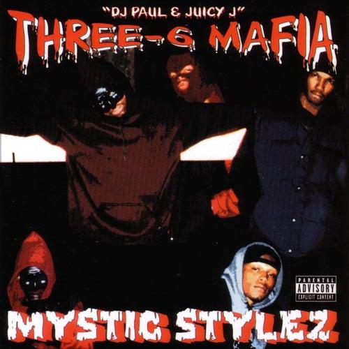 Mystic Stylez by Three 6 Mafia