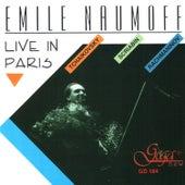 Live In Paris by Emile Naumoff