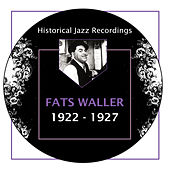 Play & Download Historical Jazz Recordings: 1922-1927 by Fats Waller | Napster