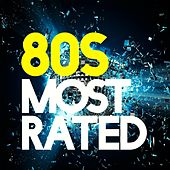 Play & Download 80s Most Rated by Various Artists | Napster