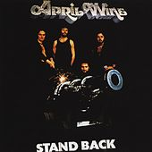 Play & Download Stand Back by April Wine | Napster