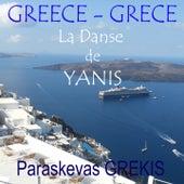 Play & Download La danse de Yianis (Grèce) by Paraskevas Grekis | Napster