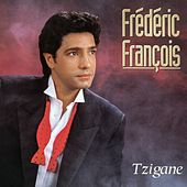 Play & Download Tzigane by Frédéric François | Napster