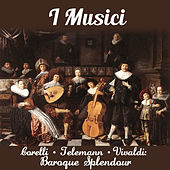 Corelli - Telemann - Vivaldi: Baroque Splendour by Various Artists
