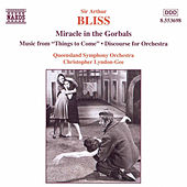Play & Download Miracle in the Gorbals by Arthur Bliss | Napster