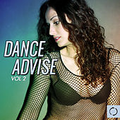 Dance Advise, Vol. 2 by Various Artists