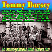 Play & Download Tommy Dorsey . Tea for Two . 16 Unforgettable Years 40' by Tommy Dorsey | Napster