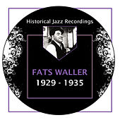 Play & Download Historical Jazz Recordings: 1929-1935 by Fats Waller | Napster