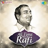 Play & Download All Time Hits of Rafi by Mohammed Rafi | Napster
