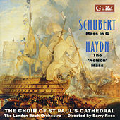 Play & Download Schubert: Mass in G - Haydn: The 'Nelson' Mass by Various Artists | Napster