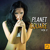 Planet Square, Vol. 2 by Various Artists