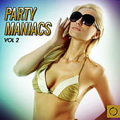 Party Maniacs, Vol. 2 by Various Artists