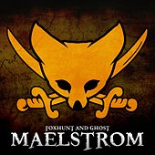Play & Download Maelstrom - Single by The Fox Hunt | Napster